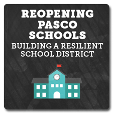 Reopening Pasco Schools - Building a Resilient School District