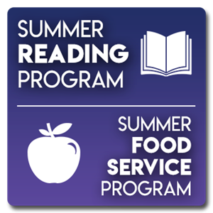 Summer Reading Program and Summer Food Service Program
